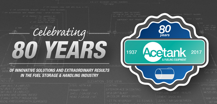 Acetank - Celebrating 80 years of innovative solutions and extraordinary results in the fuel storage & handling industry.