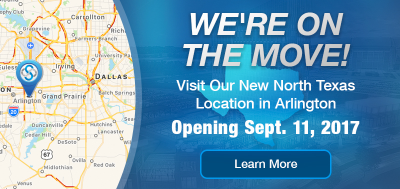 We're On The Move - Visit Our New North Texas Location in Arlington - Opening Sept. 11, 2017