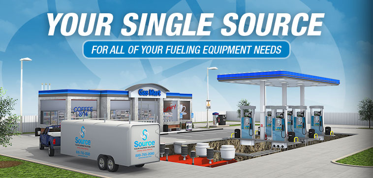 Your Single Source - For All of Your Fueling Equipment Needs