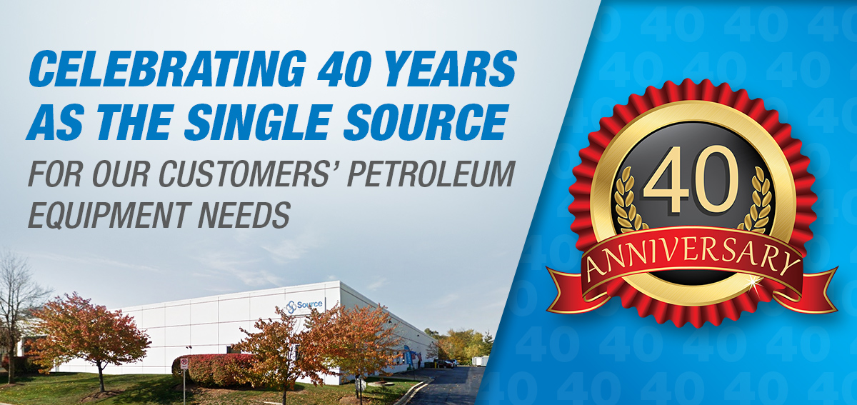 Celebrating 40 Years as the Single Source for Our Customers' Petroleum Equipment Needs